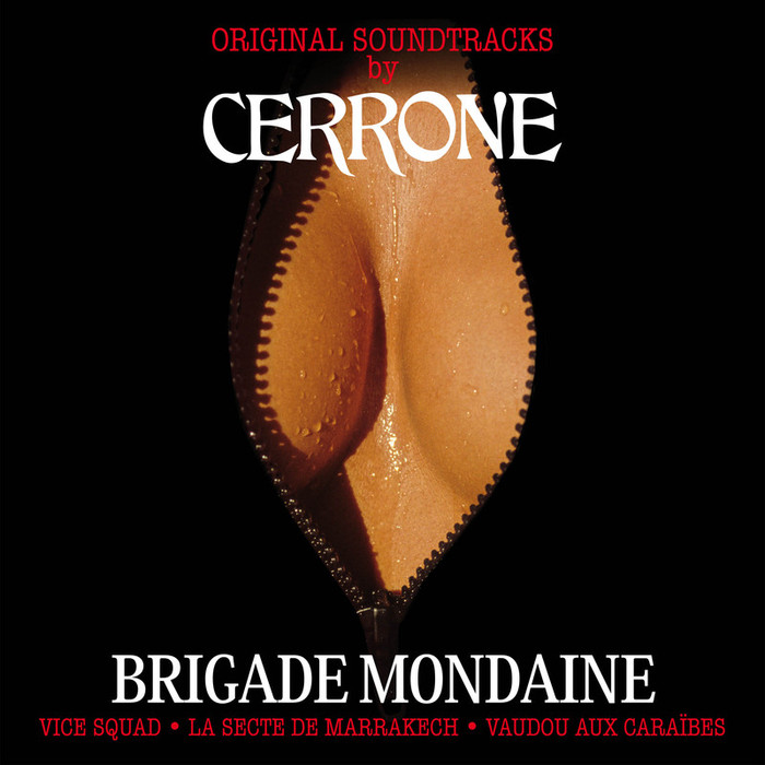 CERRONE - Brigade Mondaine (Original Soundtracks)