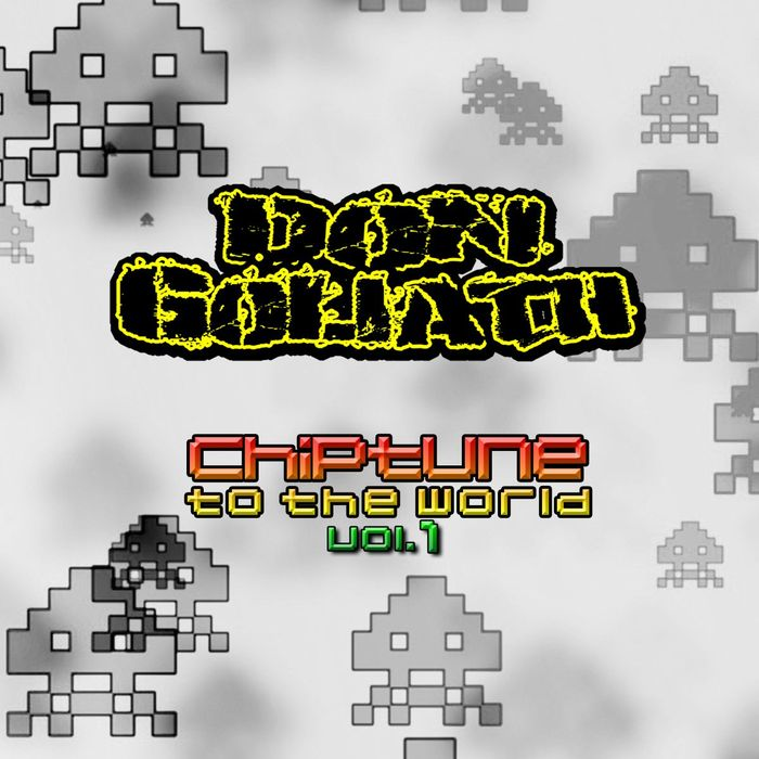 DON GOLIATH - Chiptune To The World Vol 1