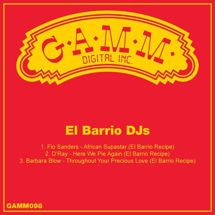 EL BARRIO DJS/FLO SANDERS/DRAY/BARBARA BLOW - El Barrio Edits
