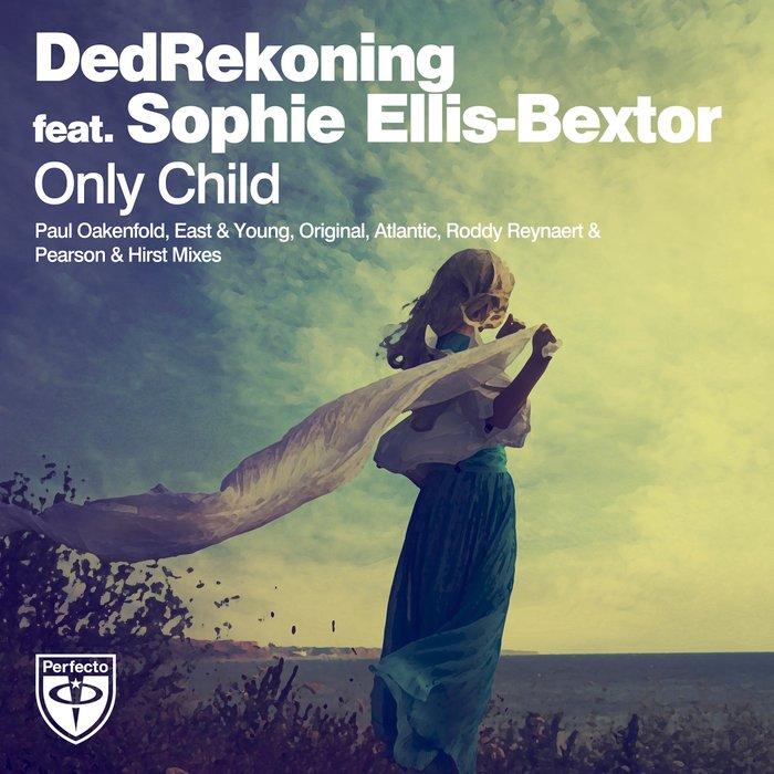DEDREKONING feat SOPHIE ELLIS-BEXTOR - Only Child