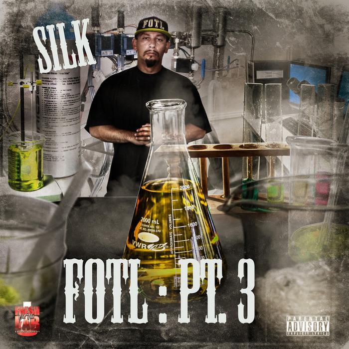SILK - Fresh Out Tha Lab Part 3