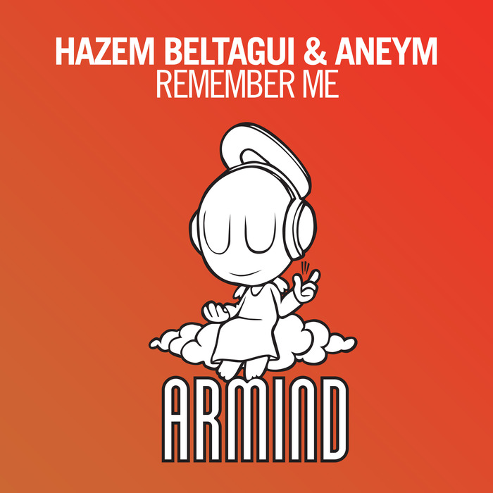 BELTAGUI, Hazem/ANEYM - Remember Me