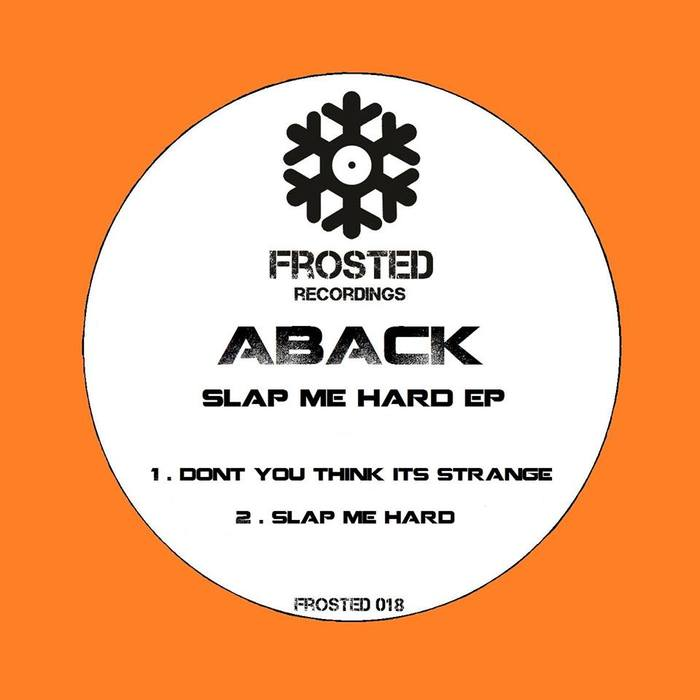 ABACK - Slap Me Hard EP