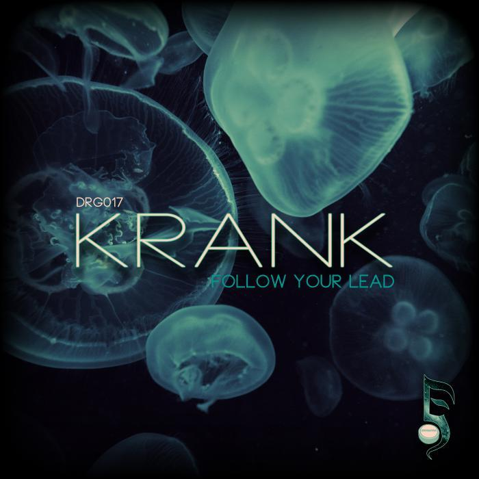 KRANK - Follow Your Lead