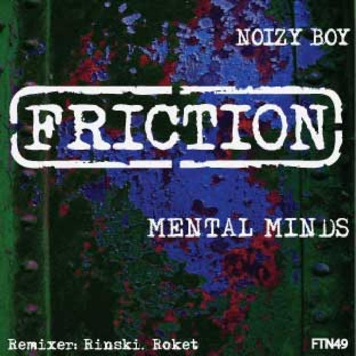 NOIZY BOY - Mental Minds (Rinski mix)