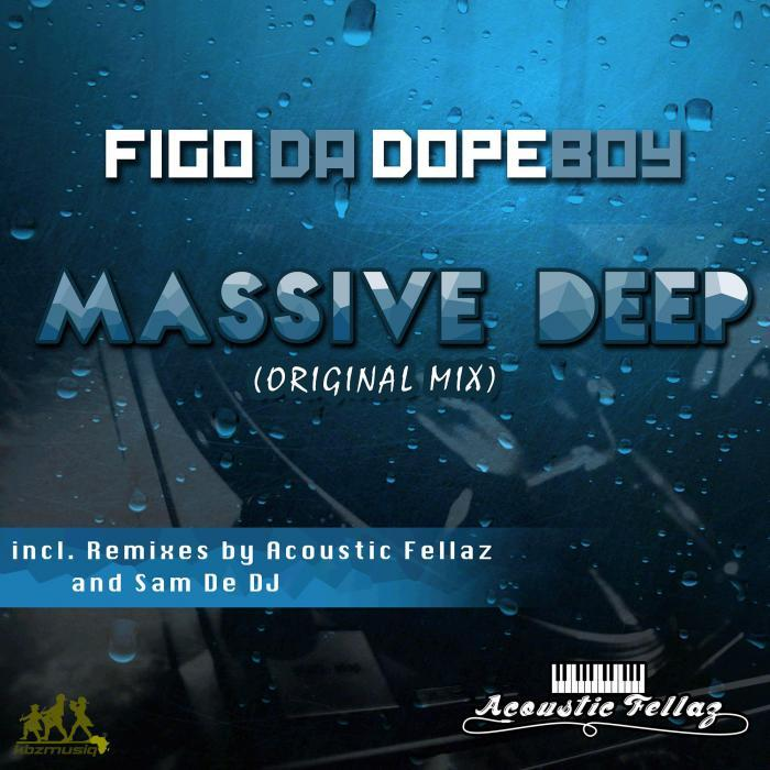 FIGO DA DOPEBOY - Massive Deep EP