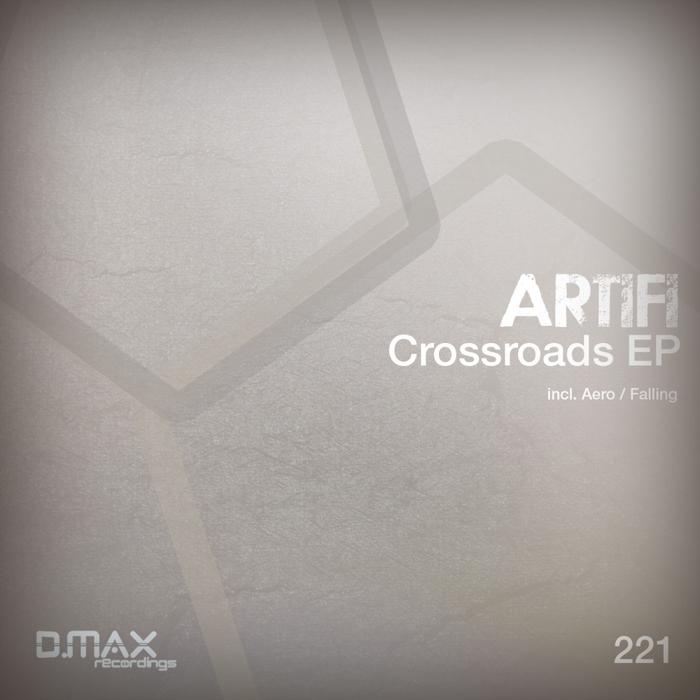ARTIFI - Crossroads EP