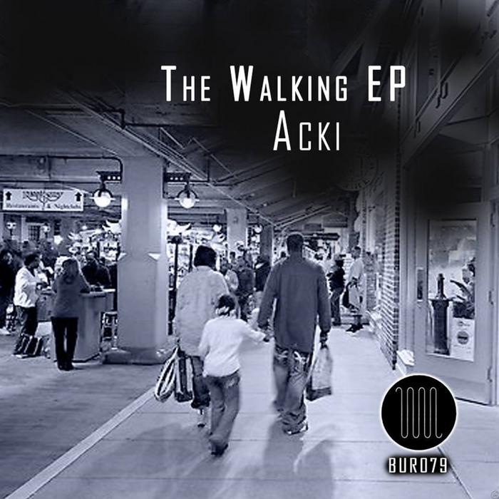 ACKI - The Walking EP