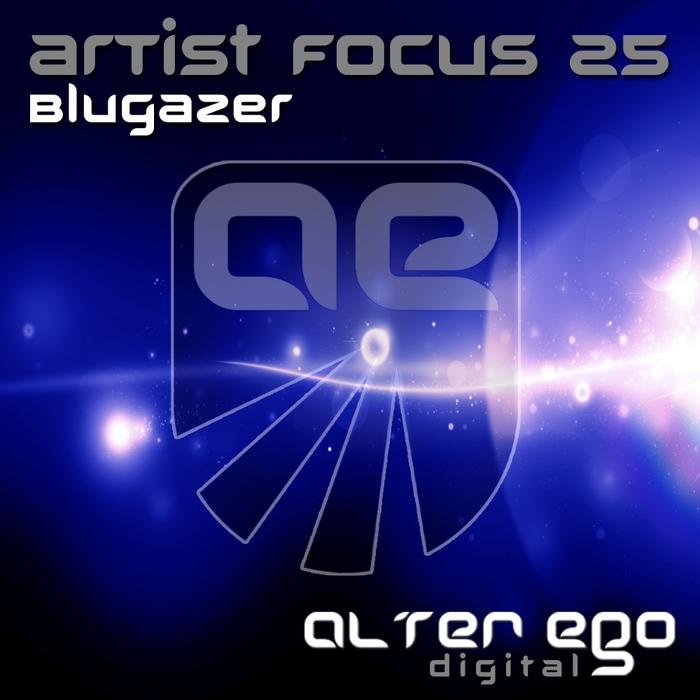 BLUGAZER - Artist Focus 25