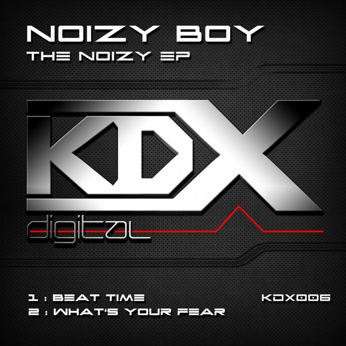 NOIZY BOY - The Noizy EP