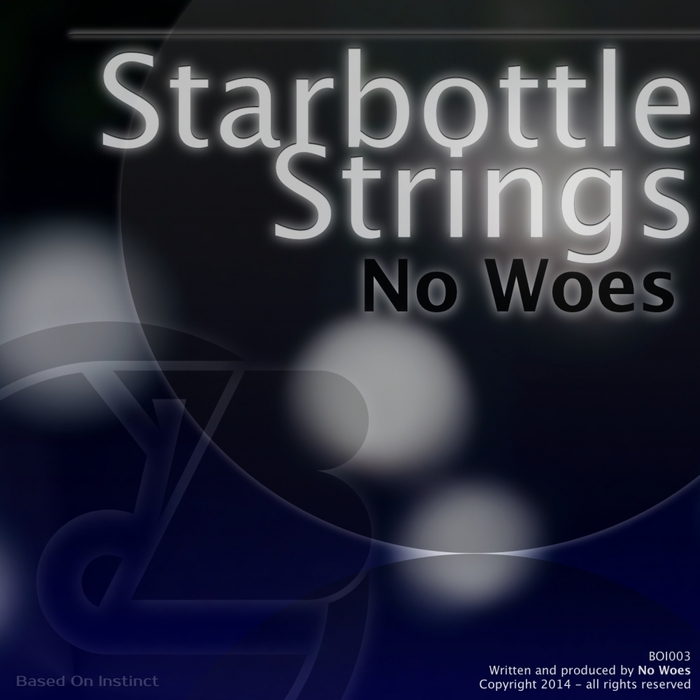 NO WOES - Starbottle Strings