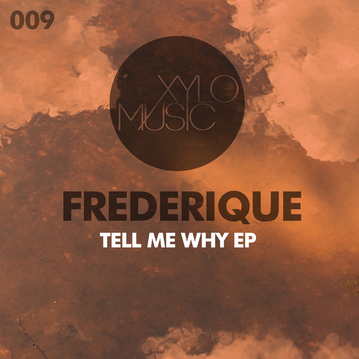 FREDERIQUE - Tell Me Why EP
