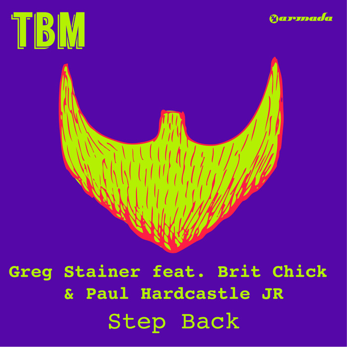 GREG STAINER feat BRIT CHICK & PAUL HARDCASTLE JR - Step Back