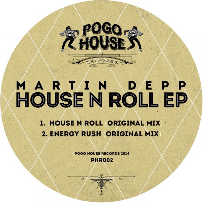 DEPP, Martin - House N Roll EP