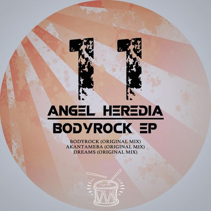 HEREDIA Angel - Bodyrock EP