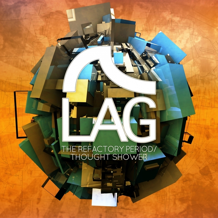 LAG - The Refactory Period