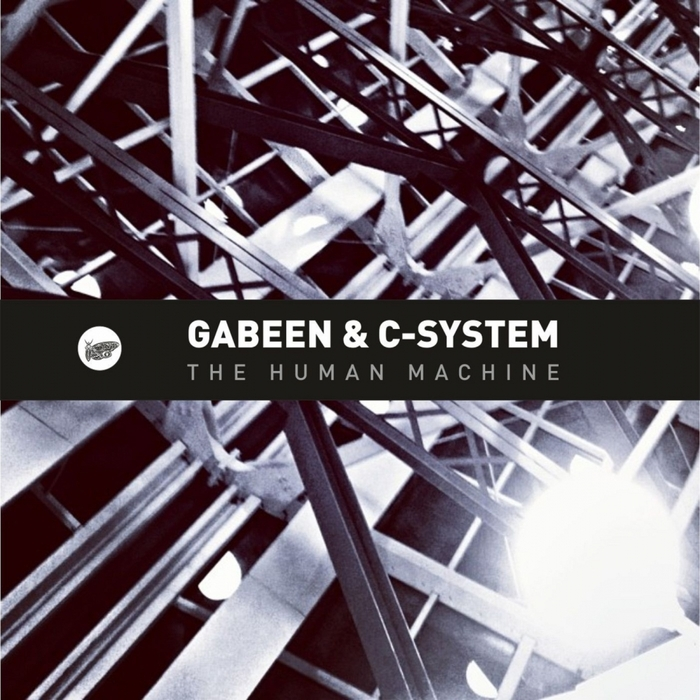 GABEEN & C SYSTEM - The Human Machine EP