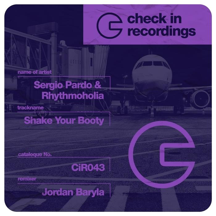 PARDO, Sergio/RHYTHMOHOLIA - Shake Your Booty