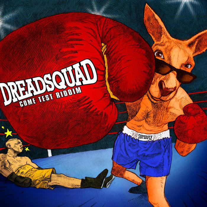 DREADSQUAD/VARIOUS - Come Test Riddim
