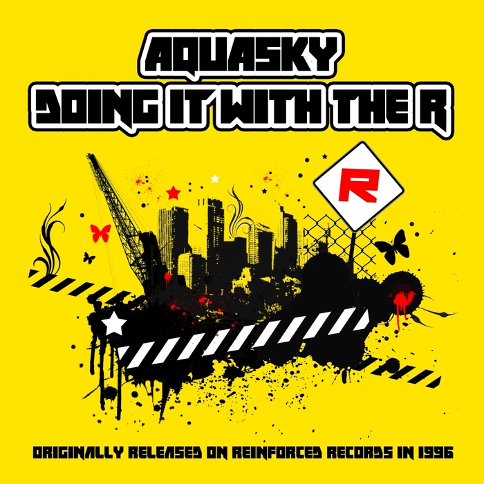 AQUASKY/SPACELINK - Doing It With The R (2014 Remaster)