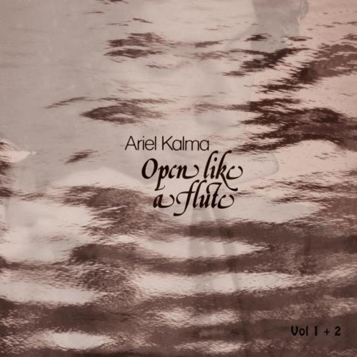 KALMA, Ariel - Open Like A Flute
