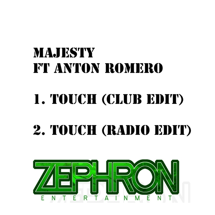 MAJESTY feat Anton Romero - Touch