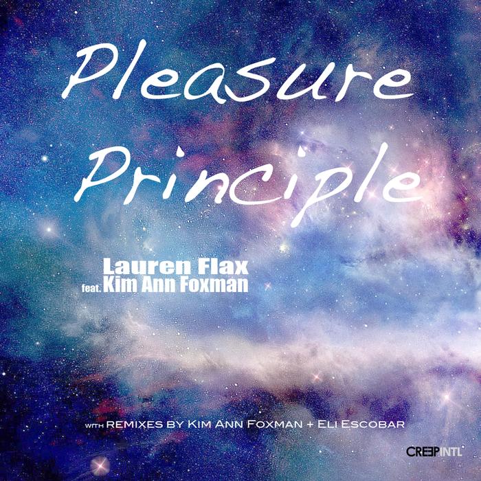FLAX, Lauren feat KIM ANN FOXMAN - Pleasure Principle