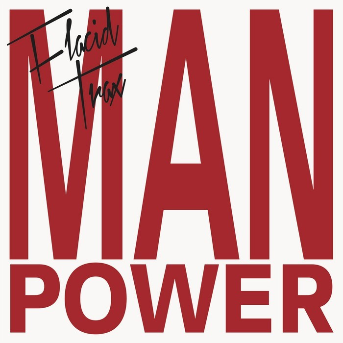 MAN POWER - Flacid Trax