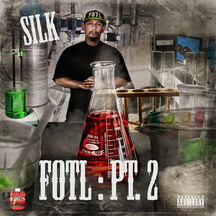 SILK - Fresh Out Tha Lab Part 2