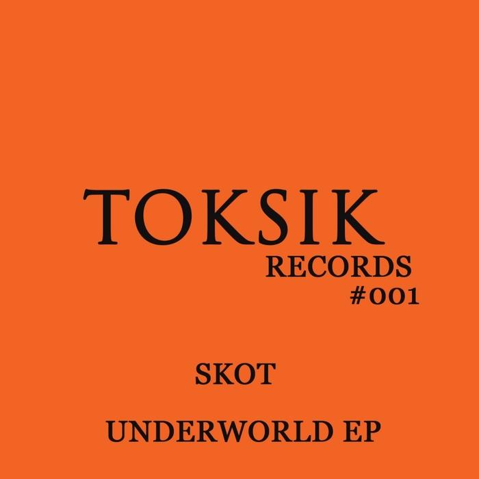SKOT - Underworld EP