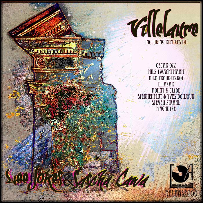 JOKES, Lee/SASCHA CAWA - Villelaure (remixes)