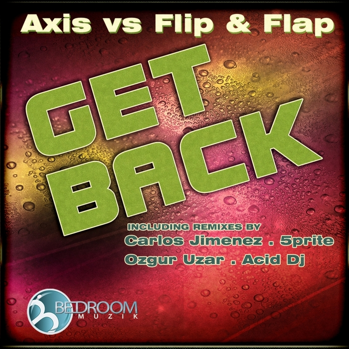 AXIS vs FLIP & FLAP - Get Back