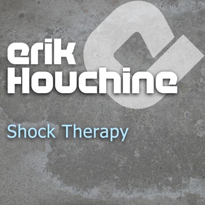 HOUCHINE, Erik - Shock Therapy