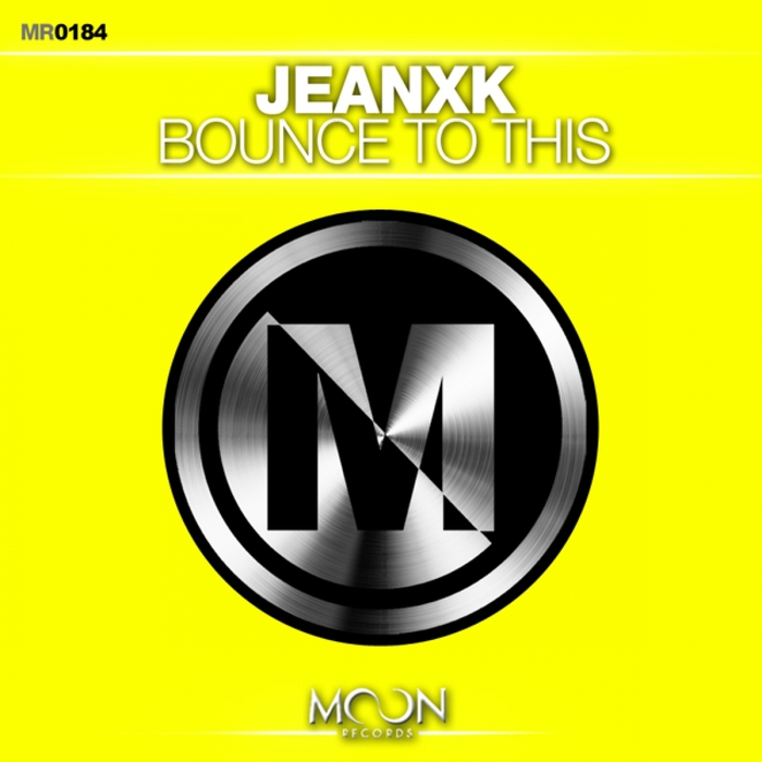 JEANXK - Bounce To This