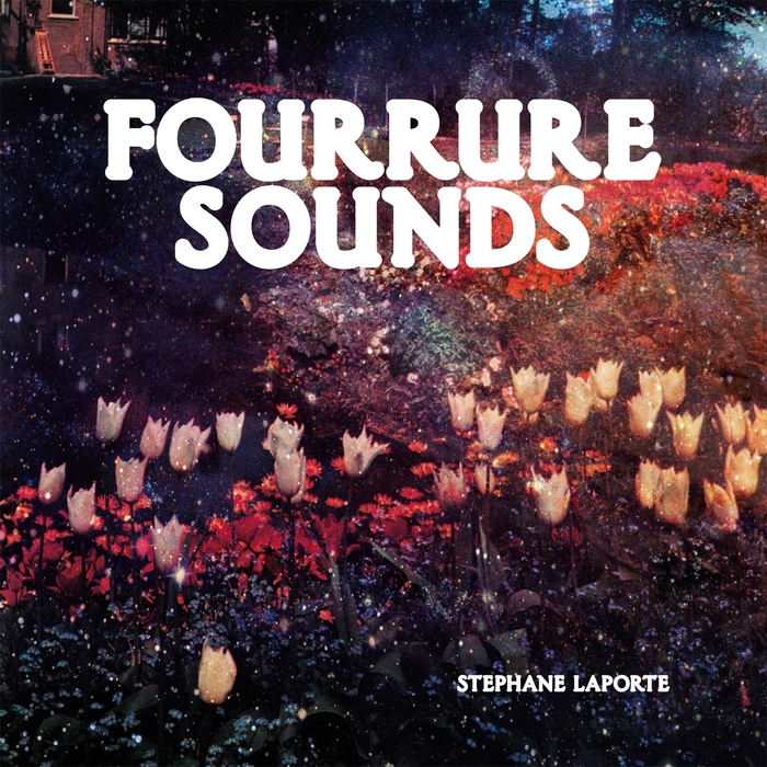 LAPORTE, Stephane - Fourrure Sounds