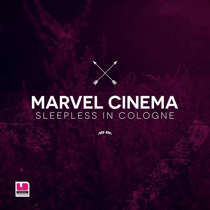 MARVEL CINEMA - Sleepless In Cologne