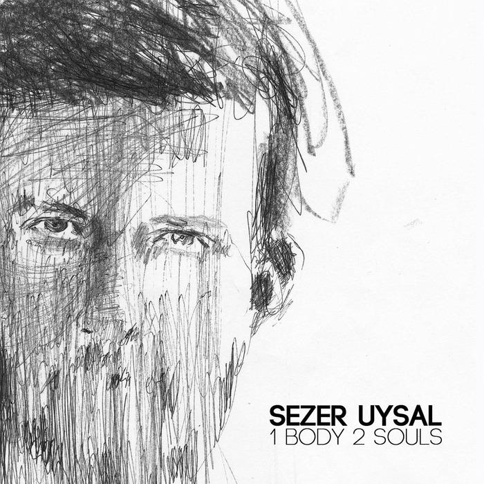 UYSAL, Sezer - 1 Body 2 Souls