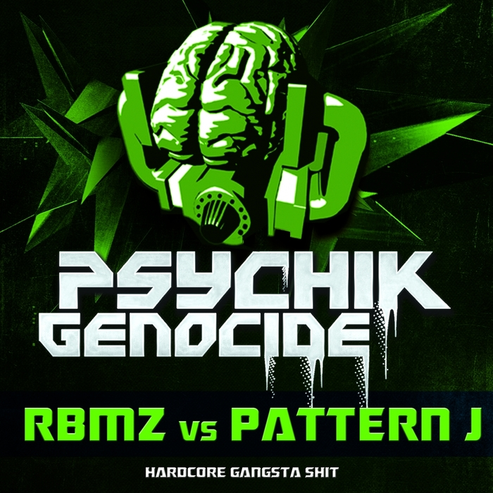 RBMZ/PATTERN J - Hardcore Gangsta Shit