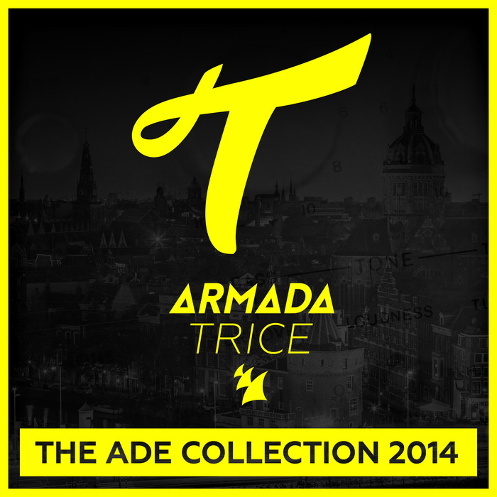 VARIOUS - Armada Trice The ADE Collection 2014