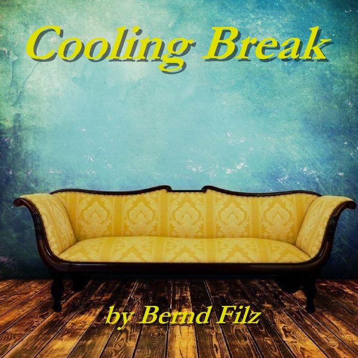 BERND FILZ - Cooling Break