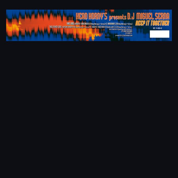 HEAD HORNY S presents DJ MIGUEL SERNA - Keep It Together