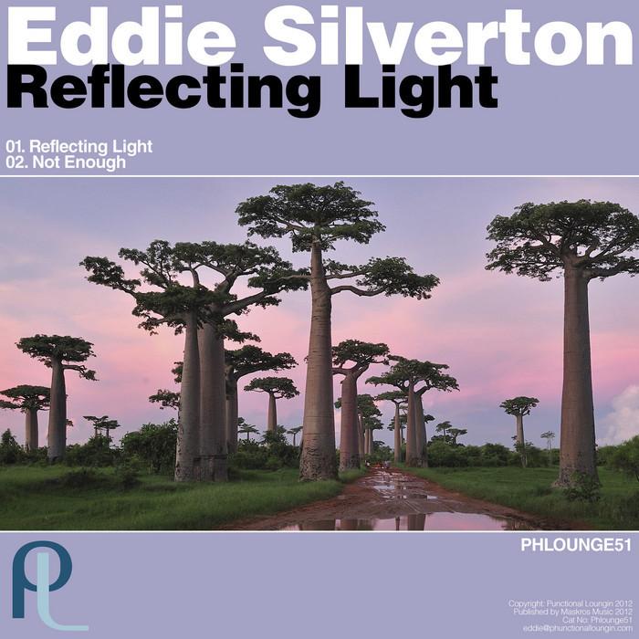 SILVERTON, Eddie - Reflecting Light