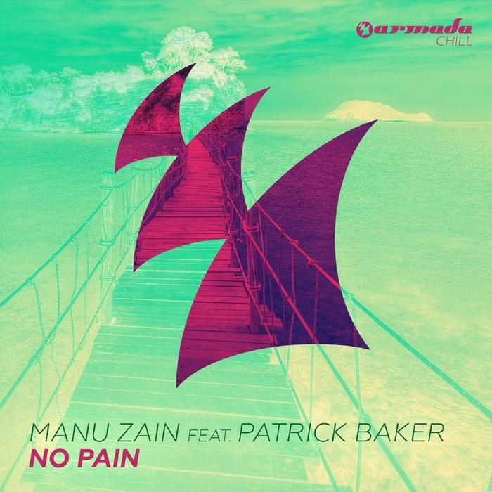 ZAIN, Manu feat PATRICK BAKER - No Pain