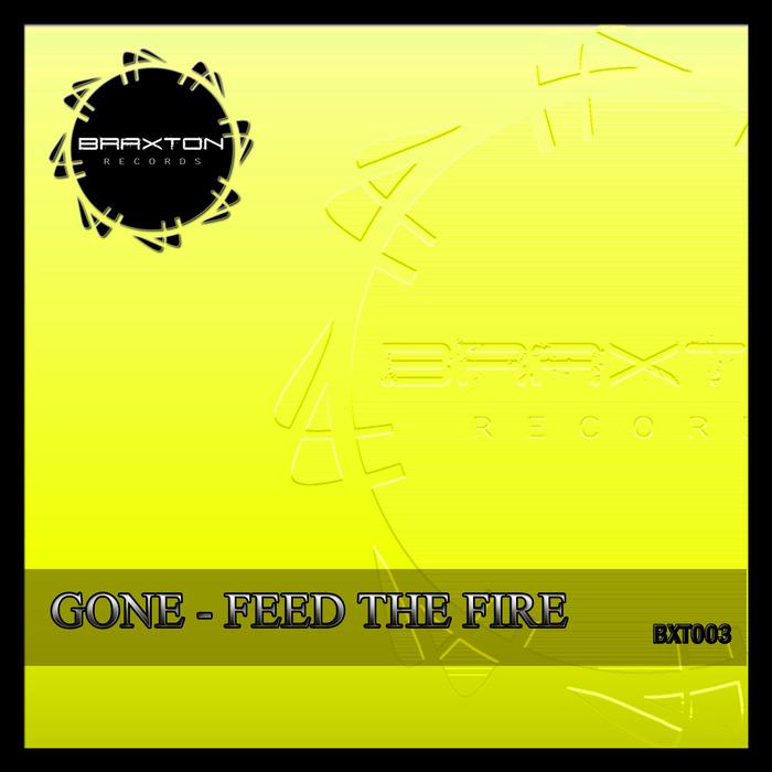 DJ GONE - Feed The Fire