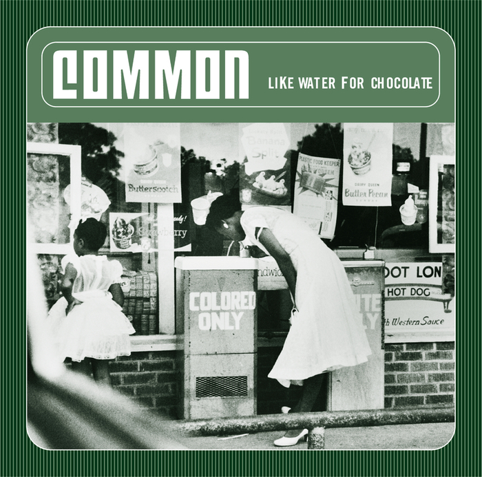COMMON - Like Water For Chocolate (Explicit)