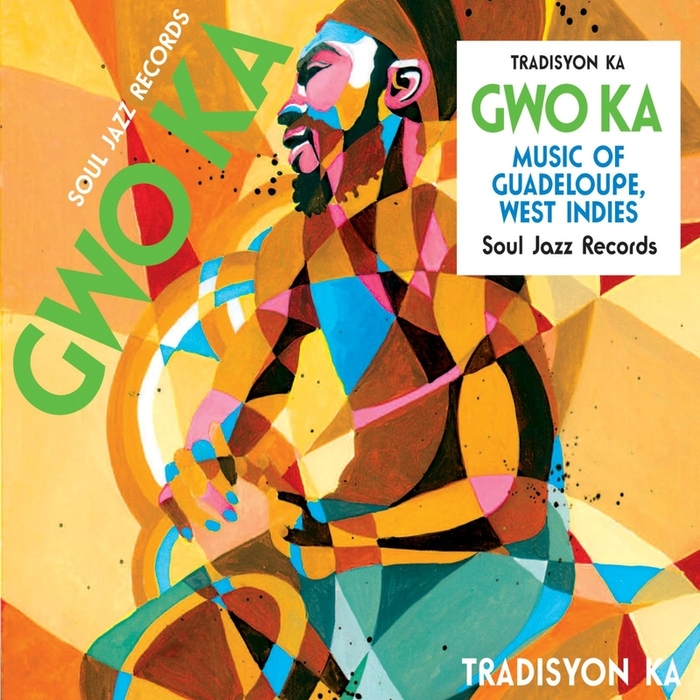 TRADISYON KA - Soul Jazz Records Presents Gwo Ka: Music Of Guadeloupe, West Indies