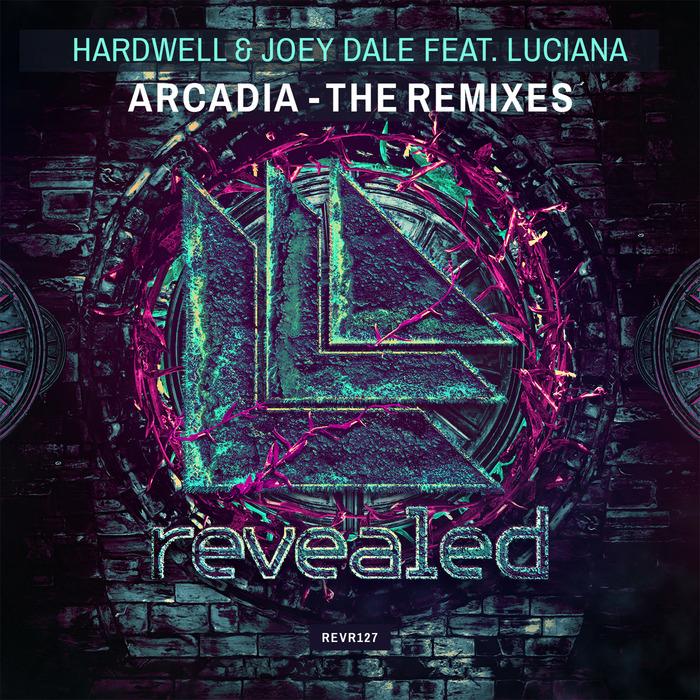 HARDWELL/JOEY DALE feat LUCIANA - Arcadia (Remixes)
