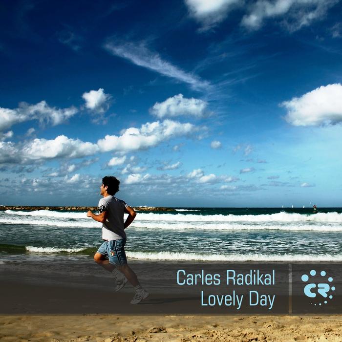 RADIKAL, Carles - Lovely Day