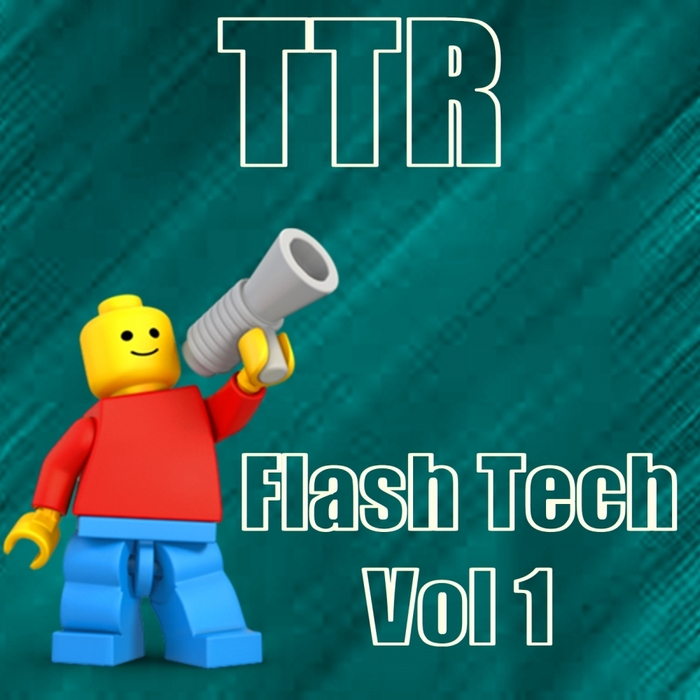 VARIOUS - TTR Flash Tech Vol 1