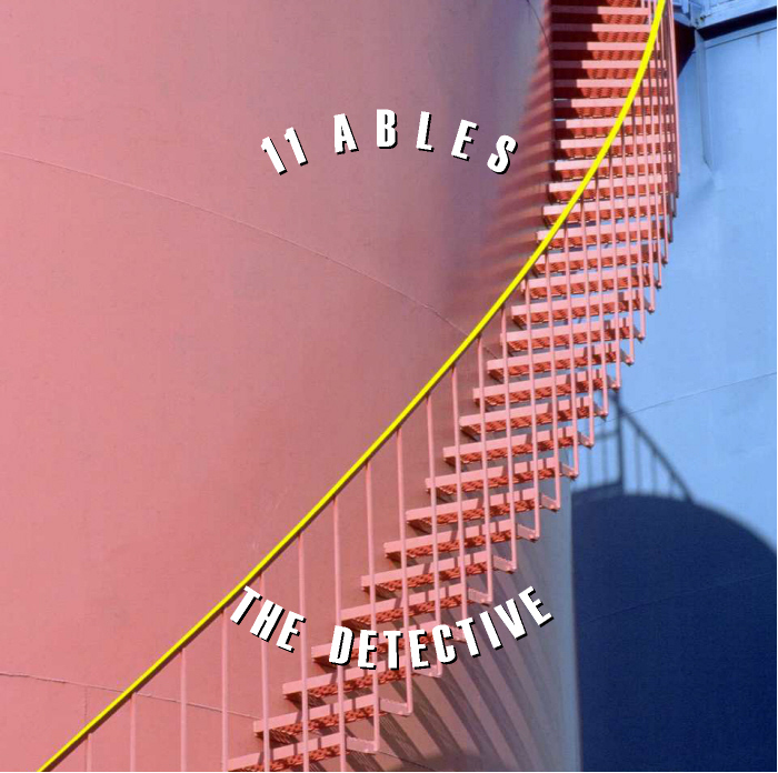 11 ABLES - The Detective